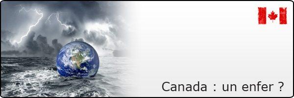Vivre au Canada : un enfer ?