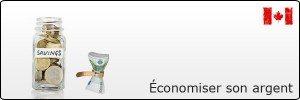 Conseils pour économiser votre argent au Canada