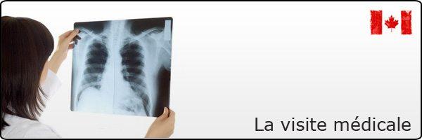 Visite médicale (Immigration Canada) - Résidence permanente
