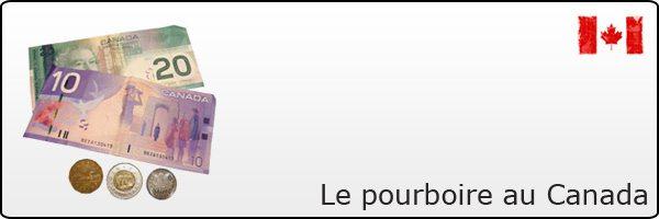 Les pourboires au Canada et au Québec