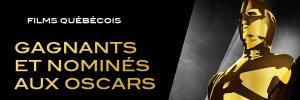 Top 5 des films Québécois récompensés aux Oscars !