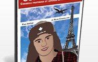 Préparez votre départ au Canada avec ce guide ultra-pratique !
